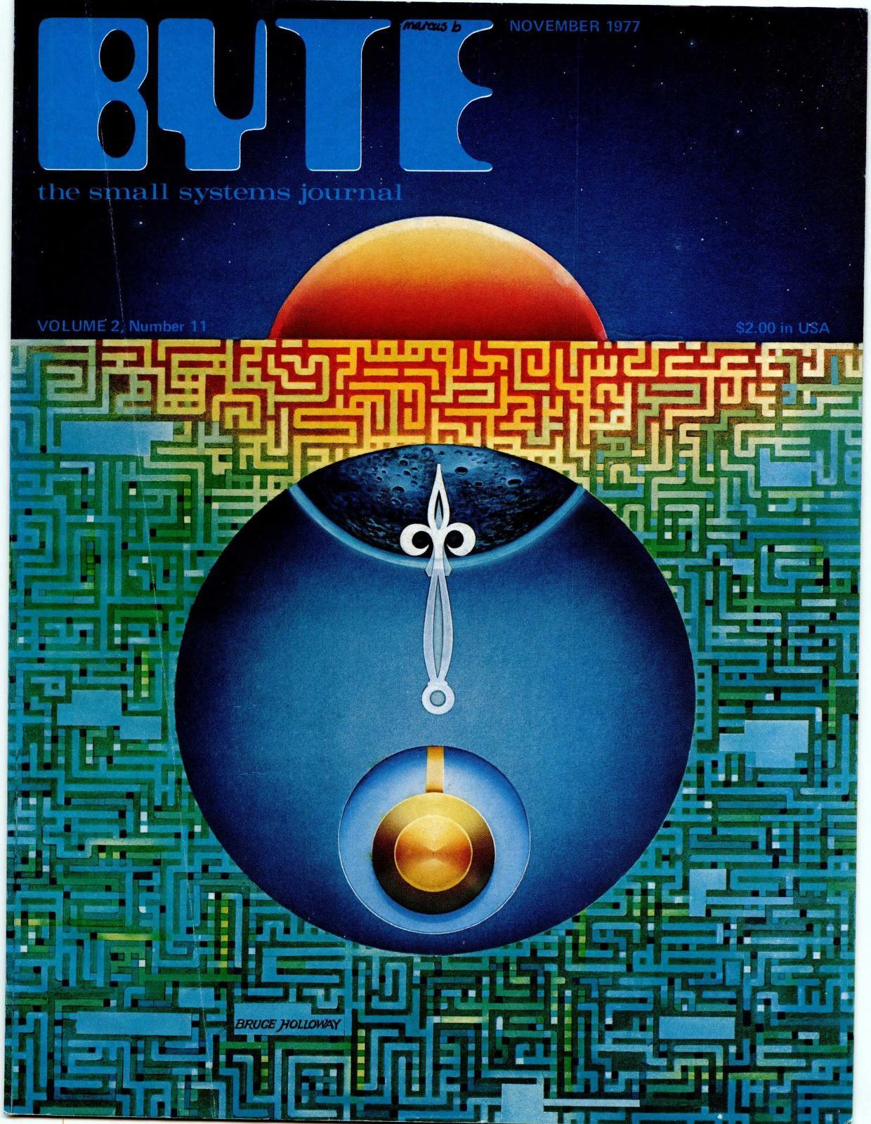 November 1977. Malt av Bruce Holloway. Temaet for dette nummeret er minne, men det inkluderer blant annet en artikkel ved navn Simulation of Motion: An improved Lunar Lander Algorithm. Spillstoff fra 70-tallet er ikke helt som spillstoff i dag.