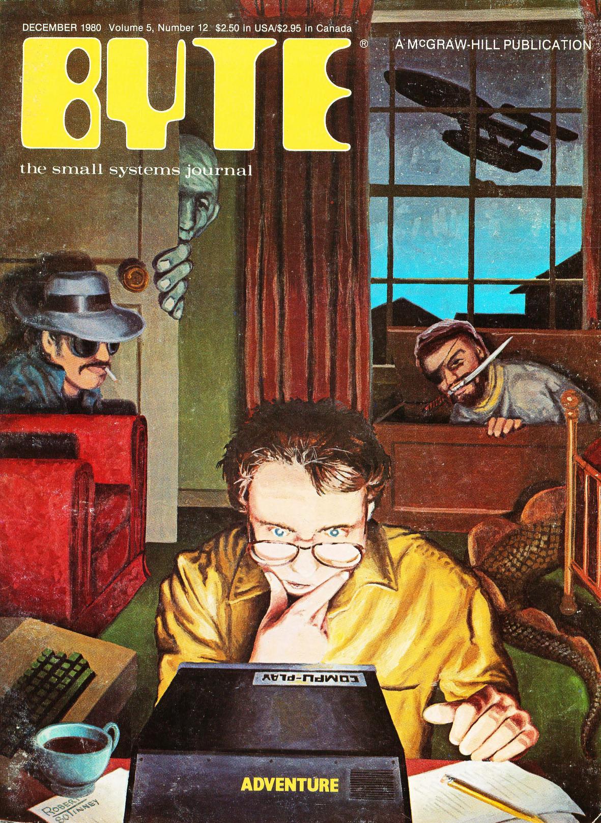 Desember 1980. Malt av Robert Tinney. Dataspill er temaet denne gangen, med en artikkel om Pirate Adventure skrevet av Scott Adams. Her ble hele spillkoden presentert, og denne artikkelen var med å gjøre det mulig for tusenvis av mennesker å lage sine egne teksteventyrspill på datamaskinen. Bladet inneholder også en artikkel om flerspiller via nettverk.